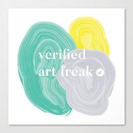 Verified Art Freak Canvas Print