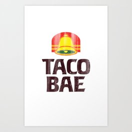Taco Bae Vintage Print Art Print
