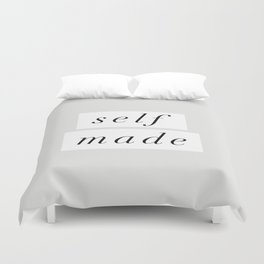 Self Made modern black and white minimalist typography home room wall decor black-white letters Duvet Cover