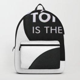 Tonite is the nite Backpack