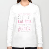 fierce Long Sleeve T-shirts featuring Fierce by BySamantha | Samantha Ranlet