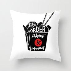 takeout & makeout Throw Pillow