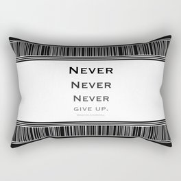 Never Give Up Black and White Rectangular Pillow