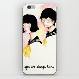You are always home iPhone Skin