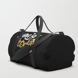 Enjoy Today Duffle Bag