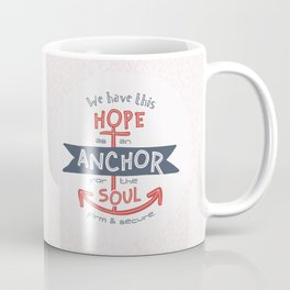 """Anchor for the Soul"" Hand-lettered Bible Verse Coffee Mug"