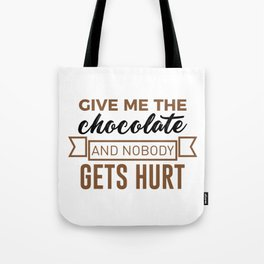 Stay Safe Keep Calm Eat Chocolate Safety Funny Design Tote Bag