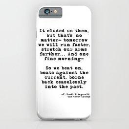 Tomorrow we will run faster iPhone Case