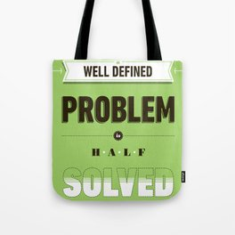 Well defined problem Tote Bag