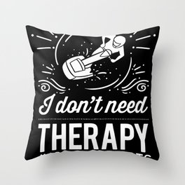 I Don't Need Therapy Just More Parts For Jet Ski Throw Pillow