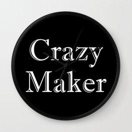 Crazy Maker Wall Clock