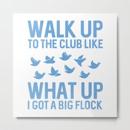 Walk Up To The Club Metal Print