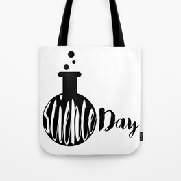 Science day - Experiments Fail Learn Repeat Tote Bag