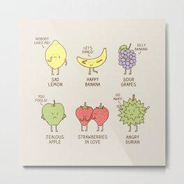 Fruits have feelings too! Metal Print