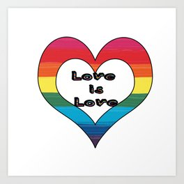 LGBT Pride-Love is Love Design Art Print