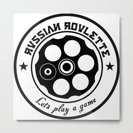 Russian Roulette  Metal Print