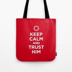 Keep Calm & Trust Him Tote Bag