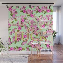 Classy as Fuck Wall Mural