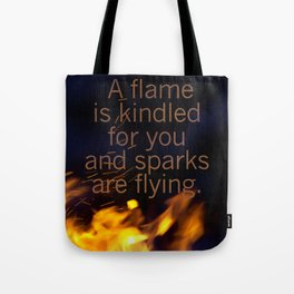 Sparks Are Flying Tote Bag