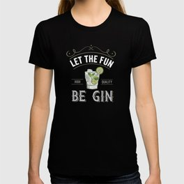 Let The Fun Be Gin Vintage Gin Lovers T-shirt