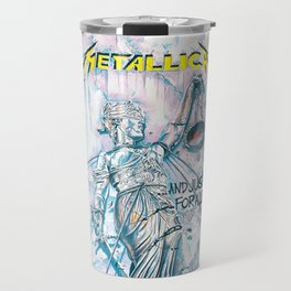 And Justice for All Travel Mug