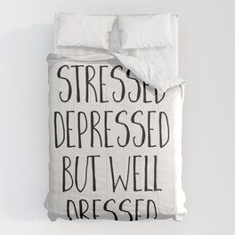 Well Dressed Funny Quote Comforters