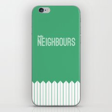 Neighbours iPhone & iPod Skin