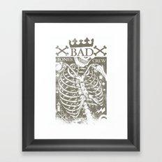 Bad Bones Crew Framed Art Print