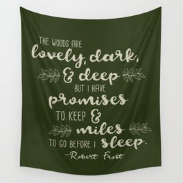 Miles to Go Before I Sleep Wall Tapestry
