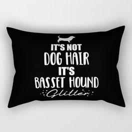 It's not dog hair, it's Basset Hound glitter Rectangular Pillow