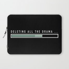 Deleting all the drama Laptop Sleeve