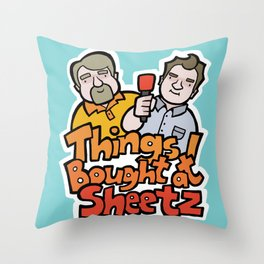 Things I Bought At Sheetz: Official Fan Merchandise Throw Pillow