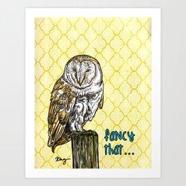 Fancy That Owl- Sassy Bird Art Print