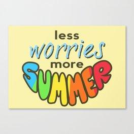 Less Worries, More Summer, landscape version, beige version Canvas Print