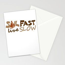 Sail Fast Live Slow br. sailing sailors Stationery Cards