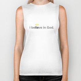 I believe in God. Biker Tank