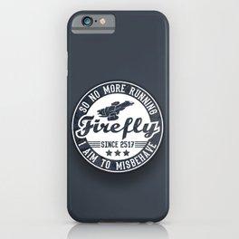 Misbehave Badge V1 iPhone Case