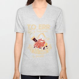 To ARR is pirate Unisex V-Neck