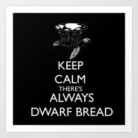 discworld Art Prints featuring Discworld - Keep calm there's always dwarf bread by Rebecca McGoran