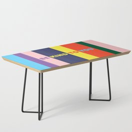 Be Kind To You Coffee Table