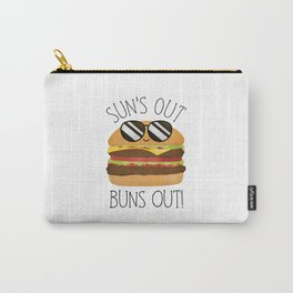 Sun's Out Buns Out! Carry-All Pouch