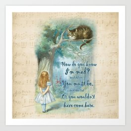 Colorful Alice In Wonderland Quote - How Do You Know I'm Mad Art Print