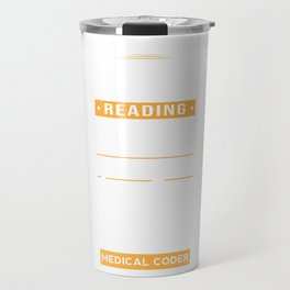 Medical Coder Reading Codes Data Records Job Role Travel Mug