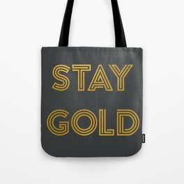 Stay Gold (Gray) Tote Bag