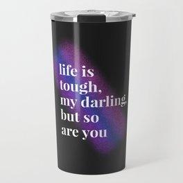 Tough Darling Travel Mug