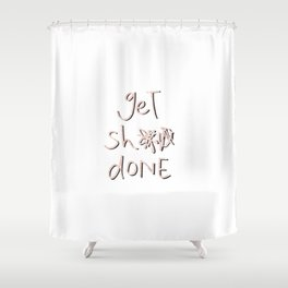 get sh** done - pink scribbles on white Shower Curtain
