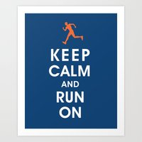 Keep Calm and Run On (male runner) Art Print