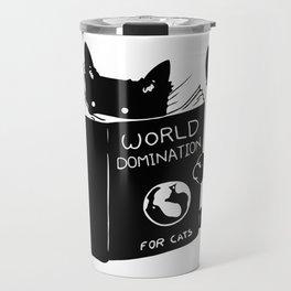 World domination - for cats Travel Mug