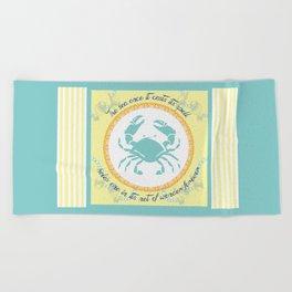 Crabby Inspiration Beach Towel