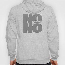 No means No grey Hoody